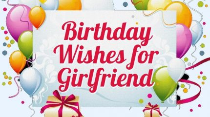 Romantic Birthday Wishes For Girlfriend 2017